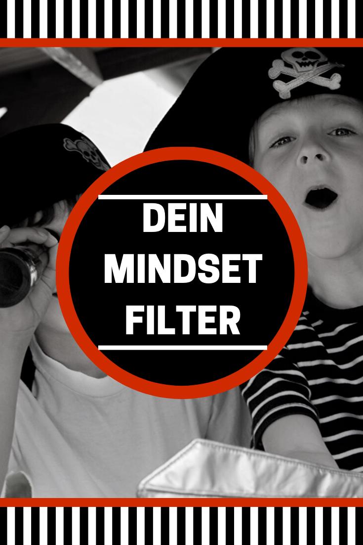 DE Dein Mindset Filter - Dein persönlicher Mindset Filter