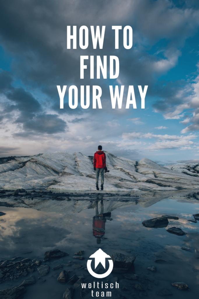 How to find your way 683x1024 - Finde Deinen Weg