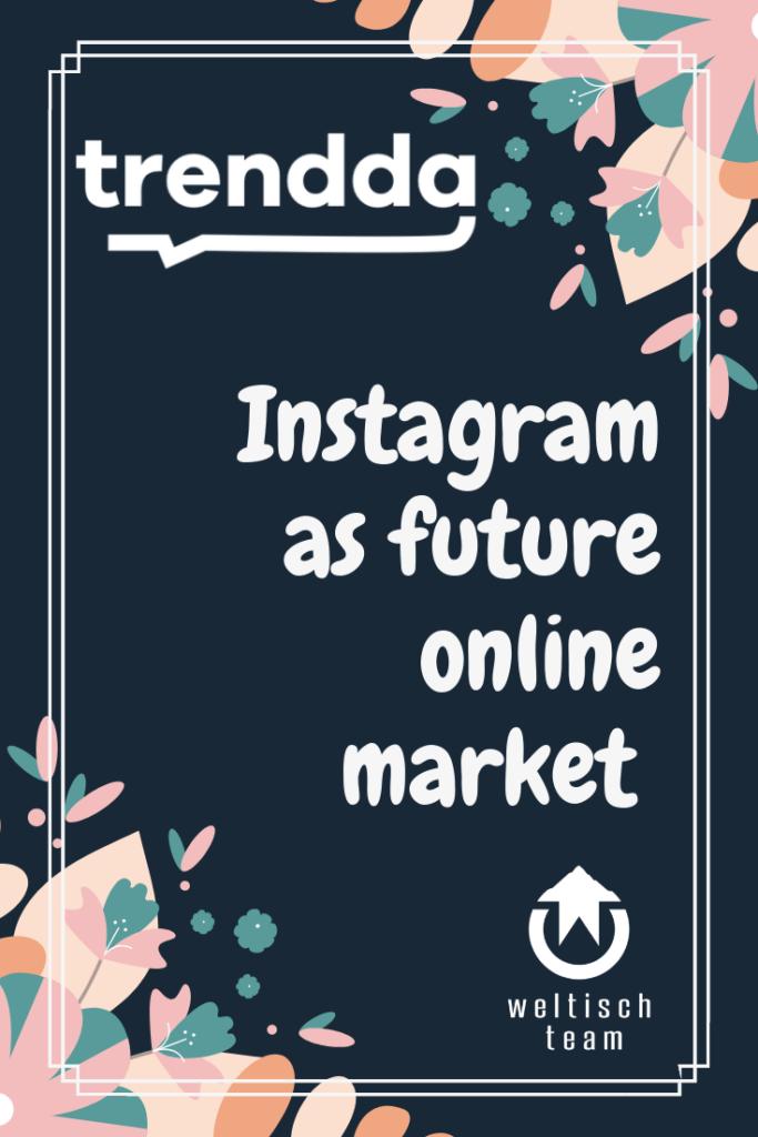 Instagram as future online market 683x1024 - Instagram als zukünftiger Online Markt