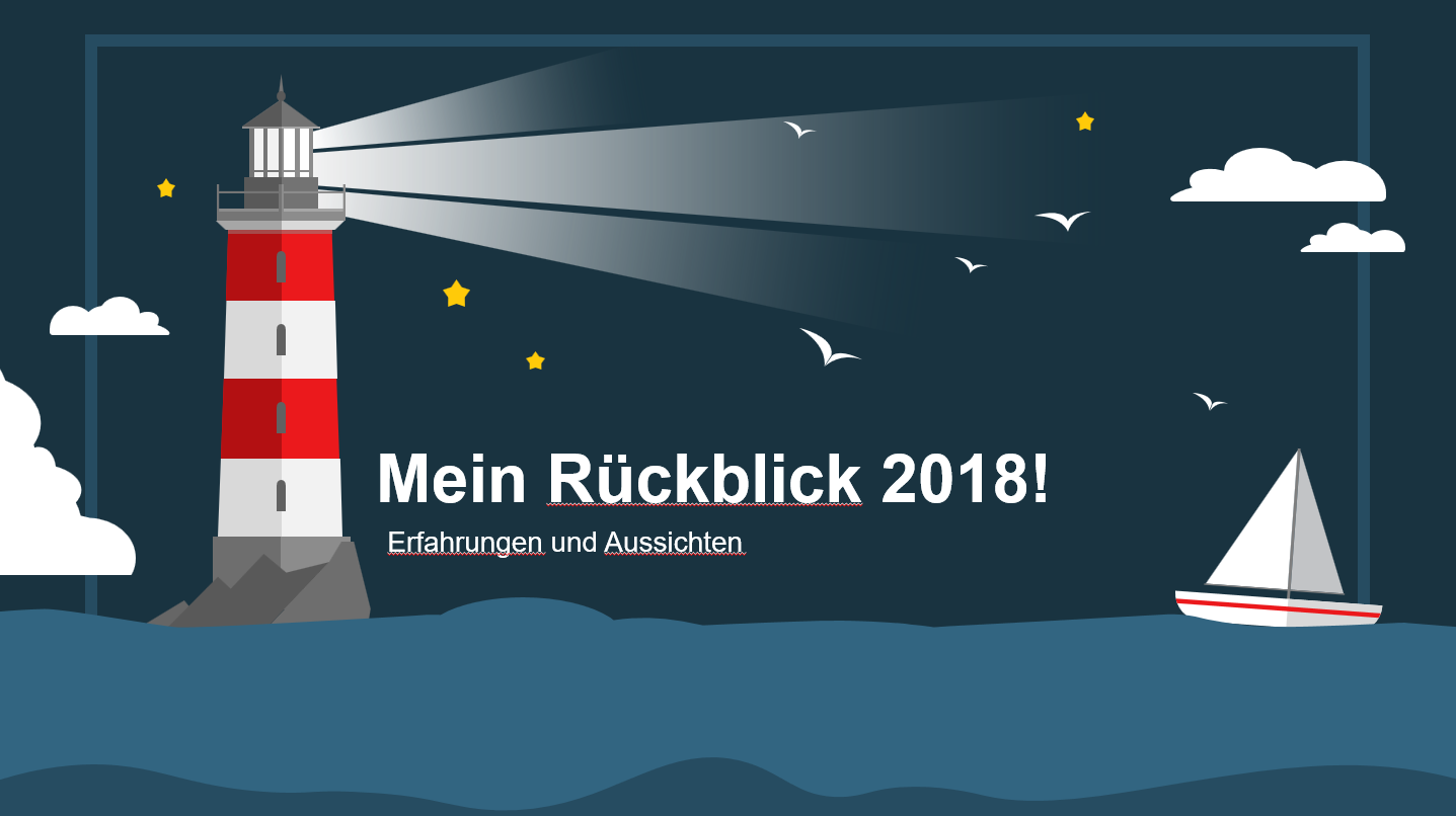 Mein Rückblick 2018 - Mein Rückblick 2018