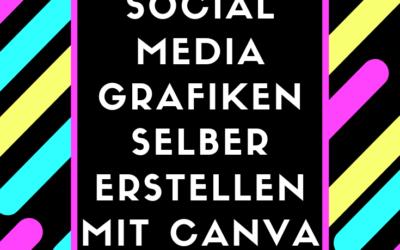 Social Media Grafiken selber erstellen mit Canva 400x250 - Blog New
