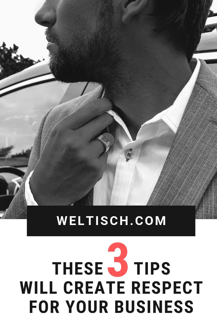 These 3 tips will create respect for your business - Diese 3 Tipps erschaffen Dir Respekt für Dein Geschäft